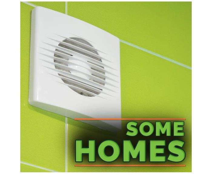 "White vent fan in a bathroom on the bottom there are words that say ""some homes"""